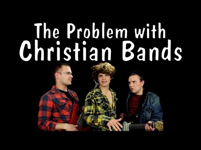 Messy Mondays: The Problem with Christian Bands