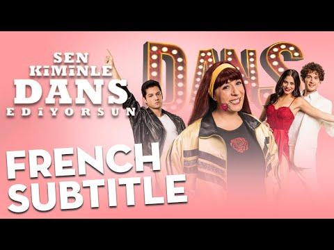 Sen Kiminle Dans Ediyorsun - Trailer | French Subtitle
