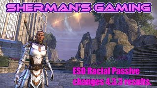 ESO Racial Passive changes 4.3.3 results.