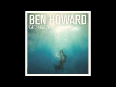 Ben Howard Every Kingdom (full Album) video
