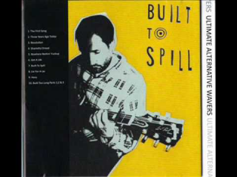 Built To Spill - Shameful Dread