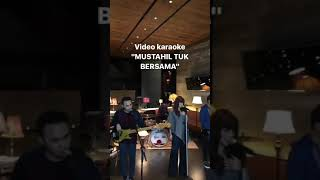Making video karaoke Geisha - Mustahil Tuk Bersama