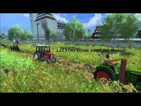 LS 13 Old Times #005 mit Manuel [German] [HD]