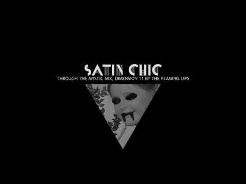 Goldfrapp: Satin Chic (Through the Mystic Mix, Dimension 11 by The Flaming Lips)