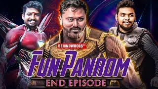ENDGAME with Fun Panrom - Infinity War with Siddhu, Ram Nishanth, Sheriff | Deleted Pranks