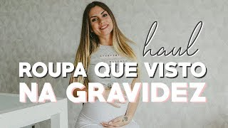HAUL: ROUPA QUE VISTO NA GRAVIDEZ // LILIANA FILIPA