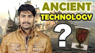 Look what I have found ? | Ancient Advanced Technology That Will Blow Your Mind