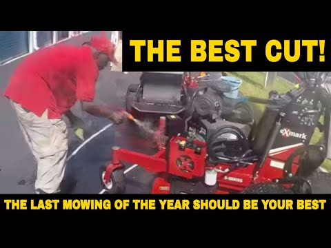 last lawn mowing of the year should be your BEST!