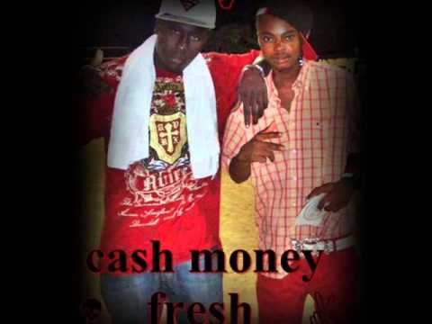 Cash Money Fresh -- Wap Fem Mwen Sou Fwi : video
