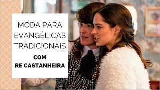 download musica MODA TRADICIONAL EVANGÉLICA Com Re Castanheira + Mari Flor