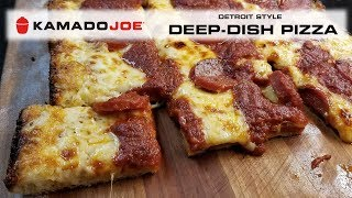 Kamado Joe Detroit Style Deep Dish Pizza