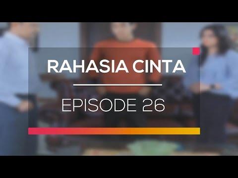 Rahasia Cinta - Episode 26