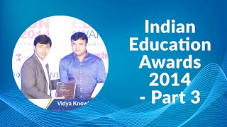 Indian Education Awards 2014 - Part 3