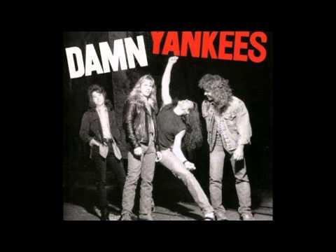Damn Yankees - Piledriver