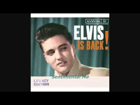 Elvis Presley - Sentimental Me