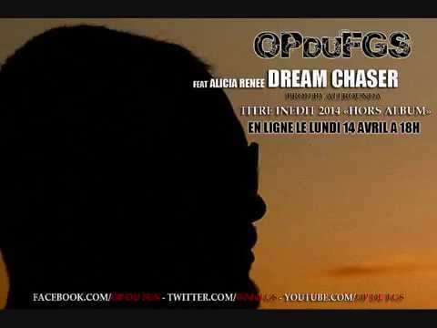 OP DU FGS feat Alicia Renee - Dream Chaser (Prod. by @Allrounda) Titre inédit 2014