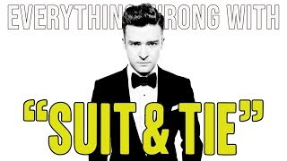 "Everything Wrong With Justin Timberlake ft. JAY Z  - ""Suit & Tie"""