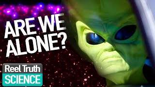 Aliens Are We Alone: Does Alien Life Exist? | Alien Documentary | Reel Truth Science  from Reel Truth Science Documentaries