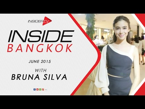 INSIDE Bangkok with Bruna Silva and Mark Wiens | June 2015