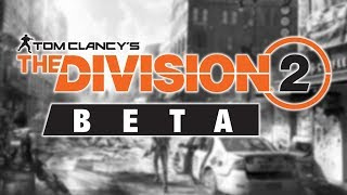 NEW WAY TO GET ACCESS TO THE DIVISION 2 PRIVATE BETA...