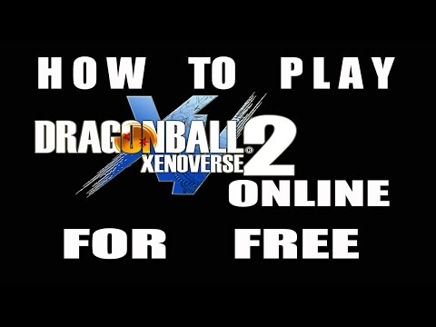 How To Play Dragon Ball Xenoverse 2 v1.07 Online For Free + All Error Fix