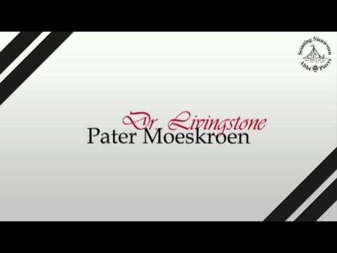 Dr. Livingstone | Pater Moeskroen