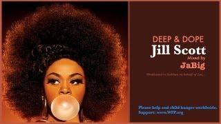 Jill Scott Soulful House Music Mix by JaBig