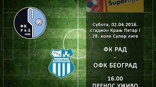 Рад Белград : ОФК Белград