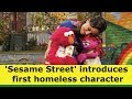 Sesame Street introduces first homeless character