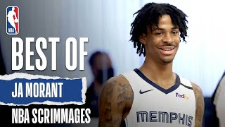 Best Of Ja Morant | NBA Scrimmages