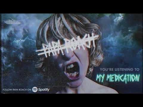 Papa Roach - My Medication (Official Audio)