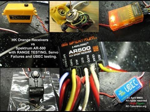HK Orange Receivers vs Spektrum AR-500- Range testing and servo failures.