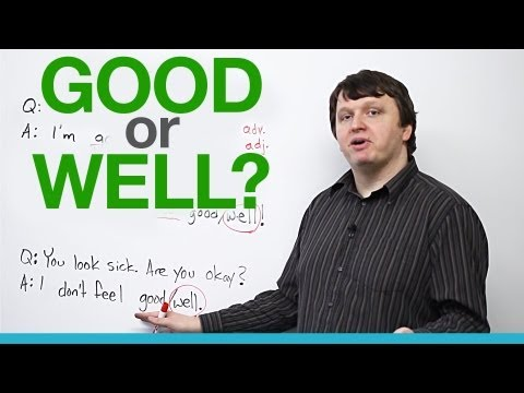 When to use 'good' and 'well' – English Vocabulary