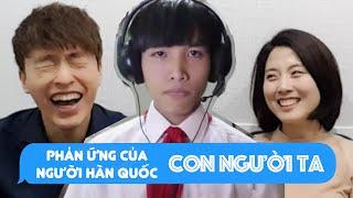 Video clip Phản ứng của người hàn quốc khi xem Clip Con Người Ta // 꼰 응어이 따 리액션