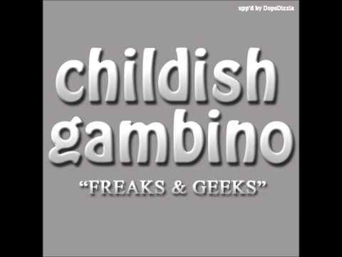 Freaks And Geeks By Childish Gambino (hq With Lyrics!) video