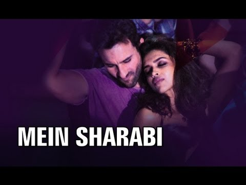Mein Sharabi (Full Official Song) - Cocktail