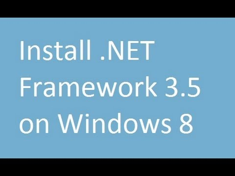 How to Install .NET Framework 3.5 on Windows 8