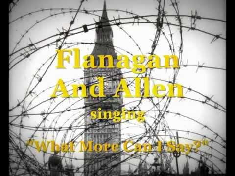 "1942 Flanagan & Allen sing ""What More Can I Say?"""