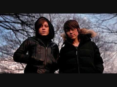 Tegan And Sara - Dont Go Looking