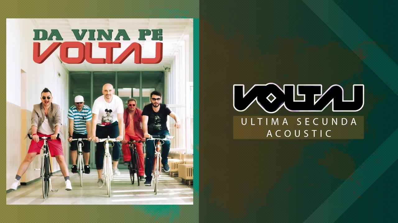 Voltaj - Ultima secunda (Acoustic Version)