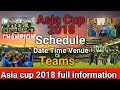 Asia Cup 2018 Schedule Team Venue Date India Pakistan Sri Lanka Bangladesh Afghanistan 2018 mp3