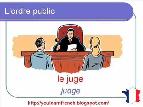 French Lesson 120 - Law and order Justice Vocabulary - L'ordre public La loi Vocabulaire