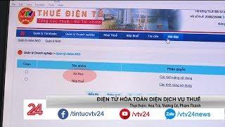 Ngồi ở nhà cũng có thể kê khai thuế, nộp thuế | VTV24