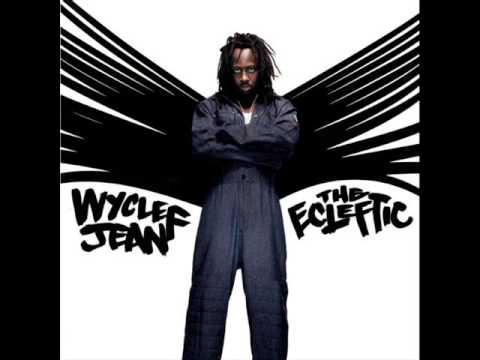 Wyclef Jean - Thug Angels (The Ecleftic 2 Sides II a Book)