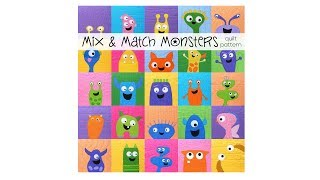 Mix & Match Monsters - a quilt pattern from Shiny Happy World