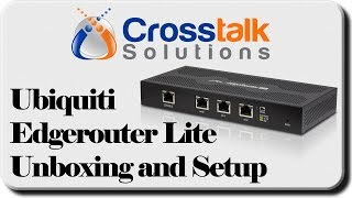 Ubiquiti EdgeRouter Lite Unboxing and Setup