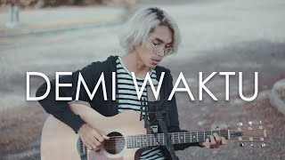 cover album gu - Demi Waktu Cover by Tereza