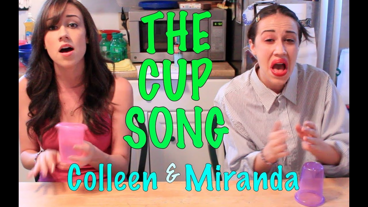The cup song sung by miranda amp colleen youtube