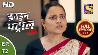 Crime Patrol Satark Season 2 - Ep 72 - Full Episode - 22nd October, 2019