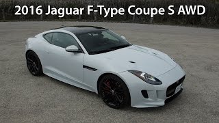 2016 Jaguar F-Type Coupe S AWD - Review